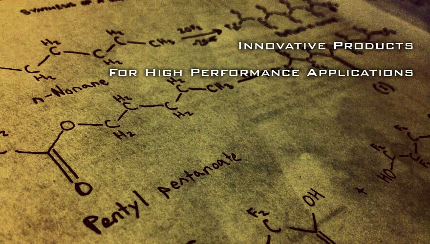 Innovative Products for high performance applications